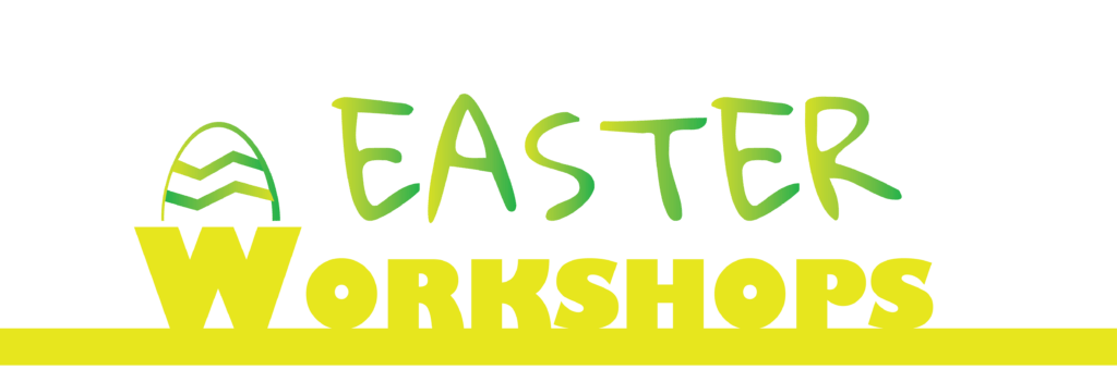 Easter Workshops